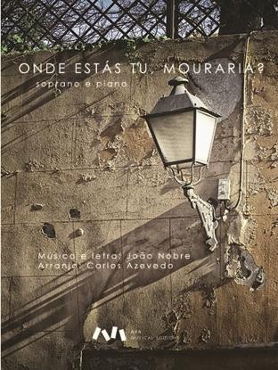 Imagem de Onde estás tu, Mouraria?
