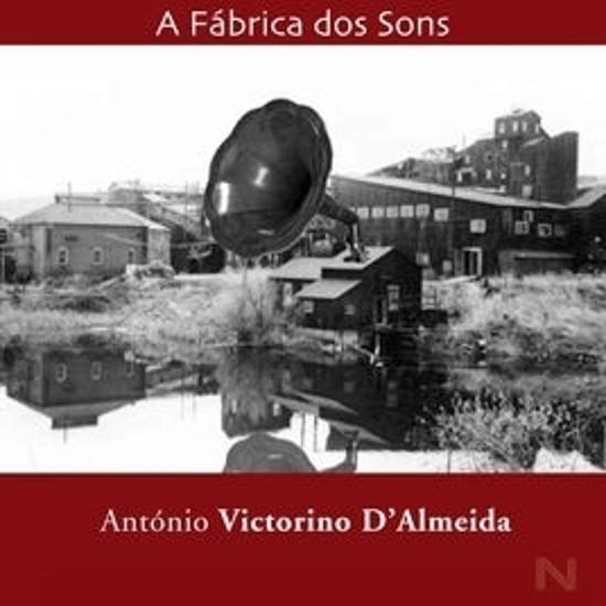 Imagem de A Fábrica dos Sons