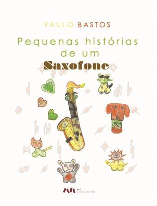 Picture of Pequenas histórias de um Saxofone