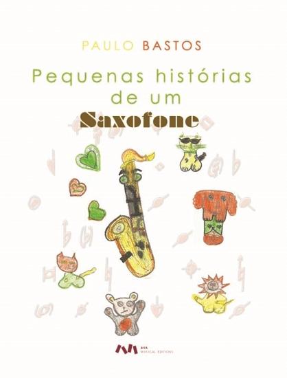 Imagem de Pequenas histórias de um Saxofone