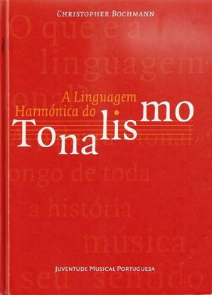 Picture of A Linguagem Harmónica do Tonalismo