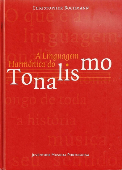 Picture of A Linguagem Harmónica do Tonalismo