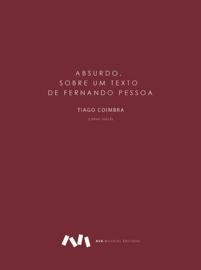 Imagem de Absurdo, sobre um texto de Fernando Pessoa