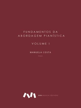 Picture of Fundamentos da Abordagem Pianística - Volume I