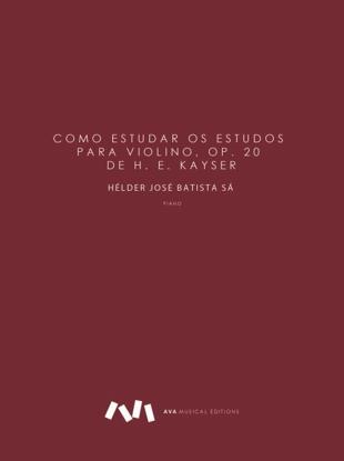 Picture of Como estudar os Estudos para violino Op. 20 de H. E. Kayser