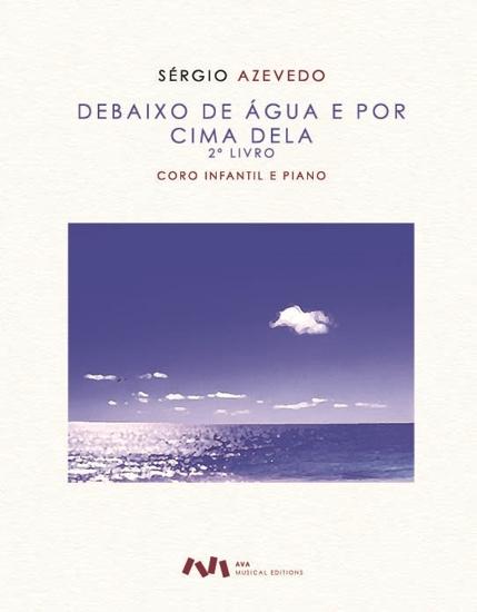 Imagem de Debaixo de água e por cima dela (2º livro)
