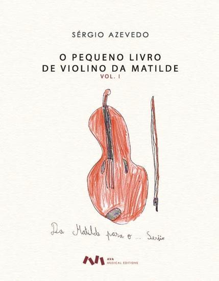 Picture of O Pequeno Livro de Violino da Matilde, Vol. I