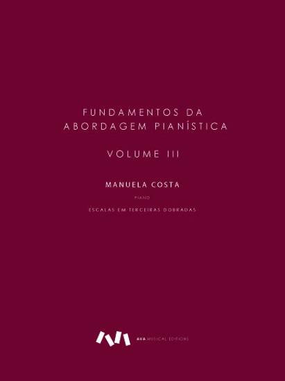 Picture of Fundamentos da Abordagem Pianística - Volume III