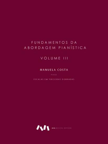 Imagem de Fundamentos da Abordagem Pianística - Volume III